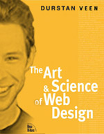 A modification of Jeffrey Veen's 'The Art & Science of Web Design' that uses Dunstan Orchard's face instead of Jeffrey's.